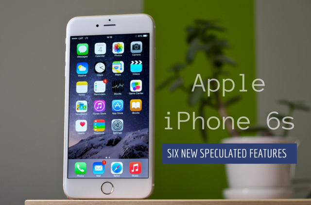 iphone 6s features 6 exciting new features expected for apple iphone 6s 1086
