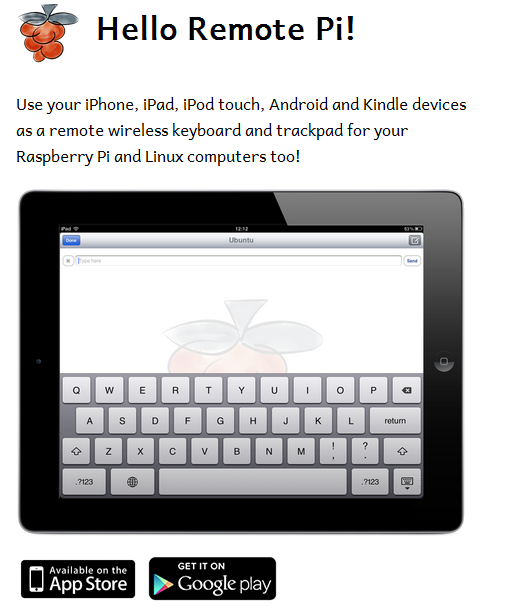 Remote Pi - Use Mobile Devices As Wireless KB/Trackpad For
