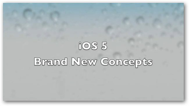 Apple iOS 5 Concepts